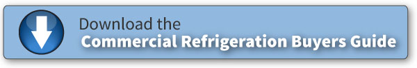Download the Commercial Refrigeration Buying Guide