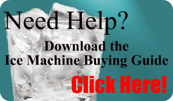 Download the Ice Machine Buying Guide! Click Here.