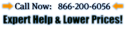 Call Now: 866-200-6056   Expert Help & Lower Prices!