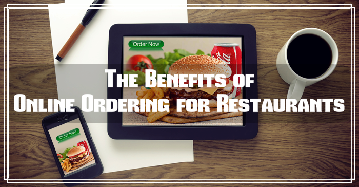 Benefits Of Online Ordering for Restaurants