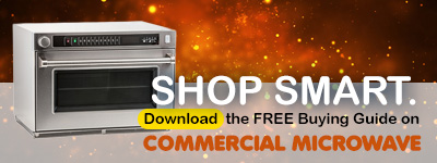 Get the Commercial Microwave Buying Guide