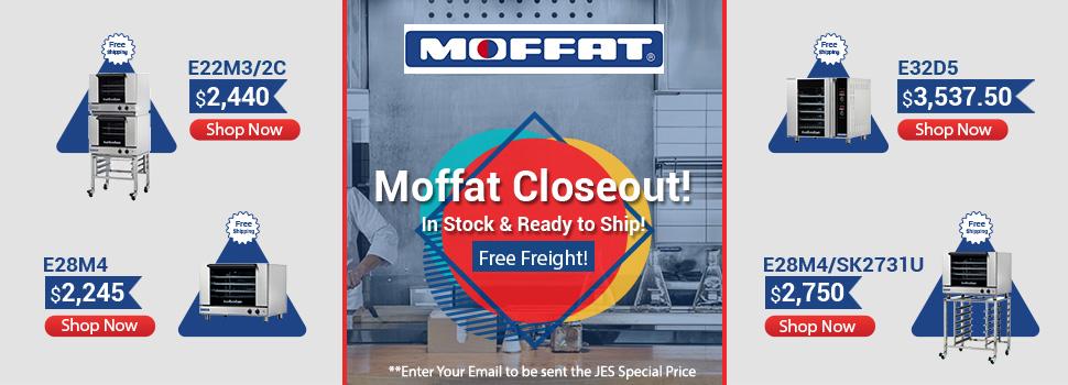 Moffat Closeout Sale